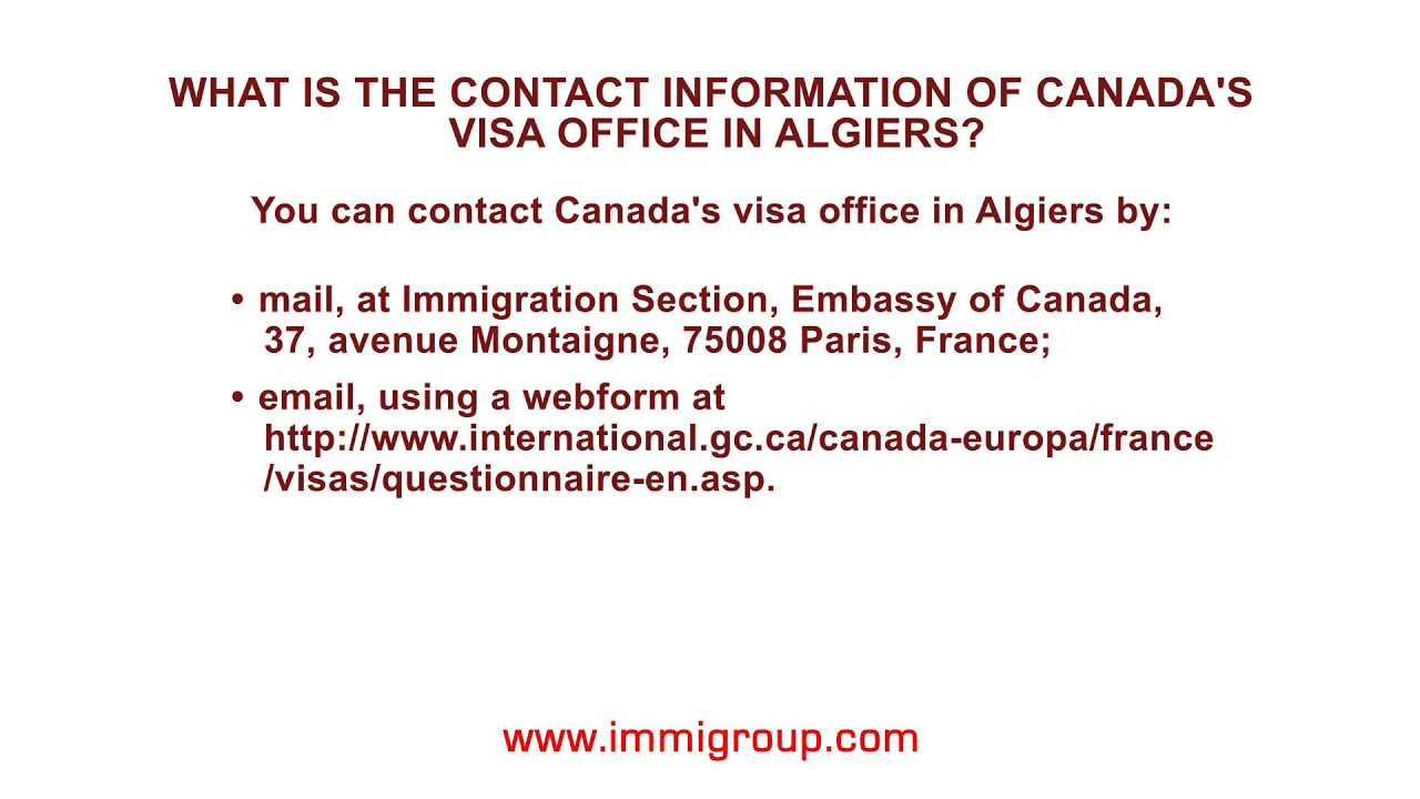 What is the contact information of Canada\'s visa office in Algiers ...