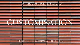 Episode 6: The Customisation of Tiles - The Artedomus Expert Series
