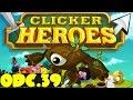 Clicker Heroes (PL) odc.39- Prezenty + 200 reliktów !