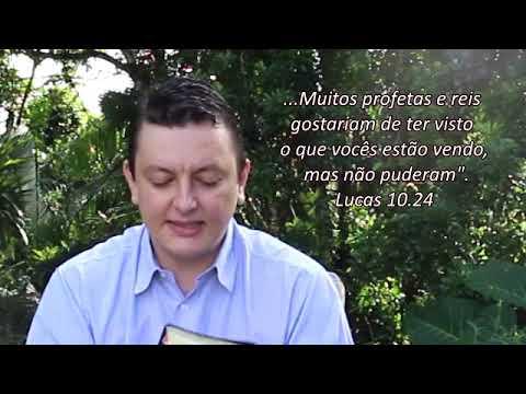 Muitos profetas e reis NÃO VIRAM o que vocês vêem - Lucas 10 24