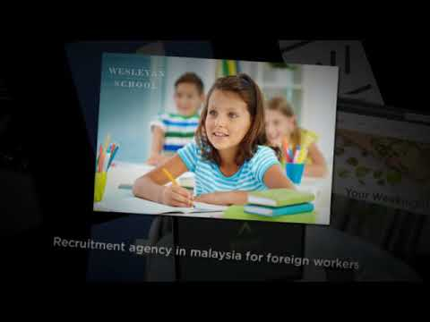 Recruitment agency in malaysia for foreign workers