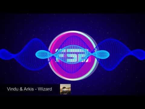 [FSB EDM] Vindu & Arkis - Wizard