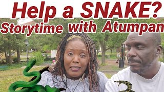 Would You Save a Snake? Storytime With Atumpan