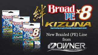 Owner Kizuna PE X8 Braided Line video