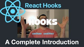 React Hooks: A Complete Introduction