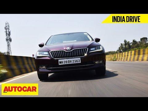 Skoda Superb  India Drive  Autocar India