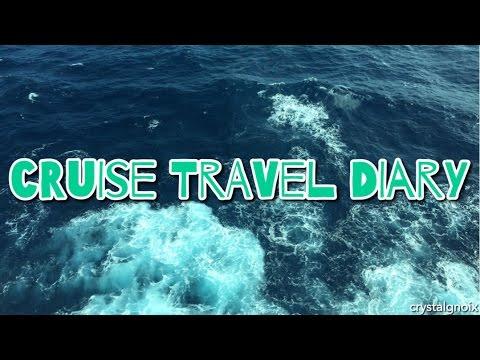 cruise travel diary | crystalgnoix