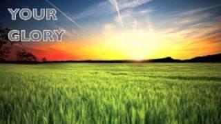 Show Me Your Glory Kim Walker lyrics