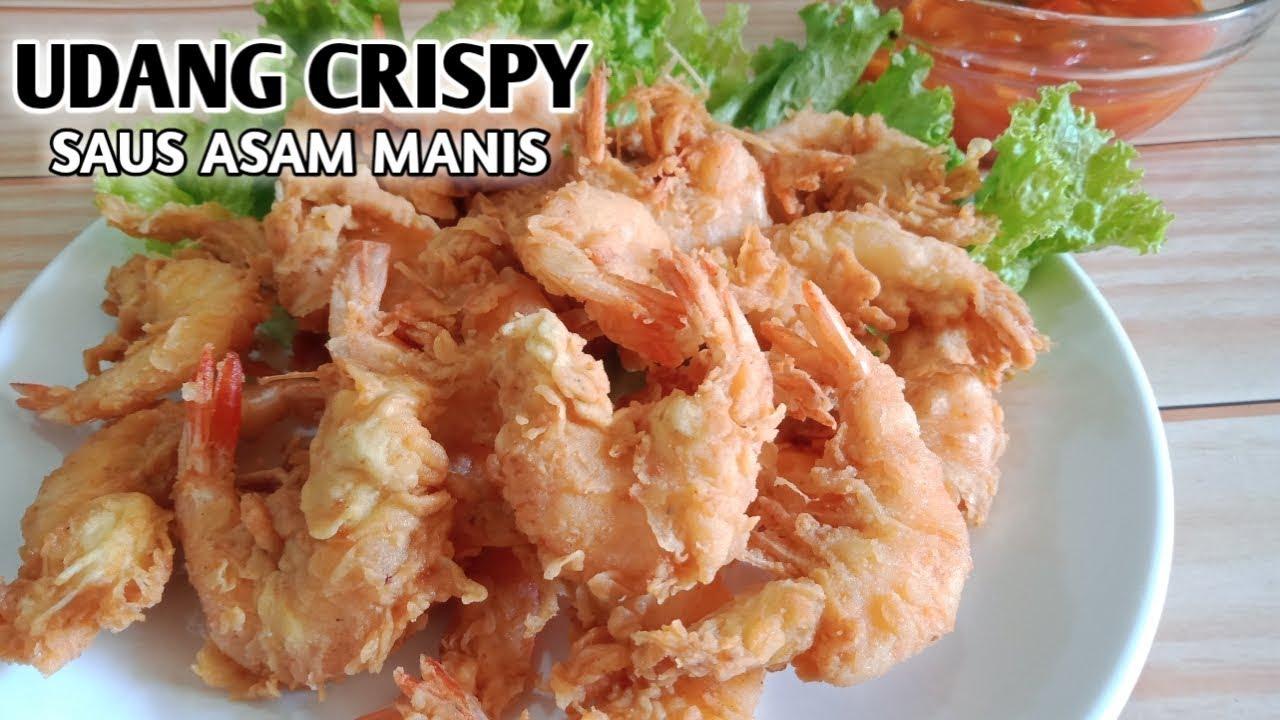 Resep Udang Goreng Tepung Crispy Saus Asam Manis Super Kriuk Ala Restoran Seafood Youtube