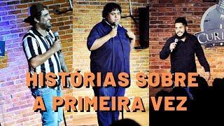 Diguinho Coruja | Felipe Pansolin | Hallorino Jr. - A Primeira Vez - Stand-Up Comedy