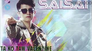 Ta Ko Taw Valentine (Sai Sai Ft. Bunny Phyo