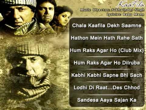 Kaafila (HD) - All Songs - Sunny Deol - Ammtoje Mann - Daler Mehndi - Mohd Aziz - Sukhwinder Singh