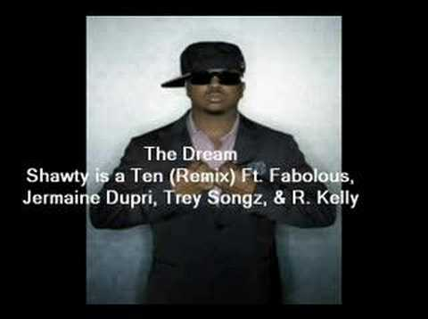 The Dream - Shawty is a Ten REMIX
