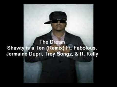 The Dream - Shawty is a Ten REMIX