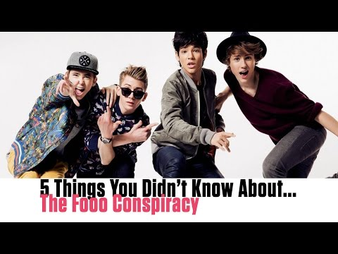 The Fooo Conspiracy - 5 Things You Didn't Know
