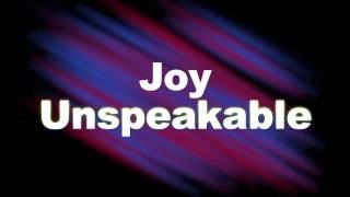 Joy Unspeakable by Mandisa Lyrics