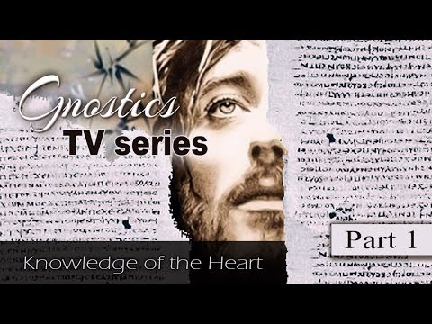 Gnostics (TV series) Knowledge of the Heart part 1/4