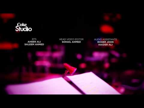 Coke Studio, Season 8, End Credits, Episode 1