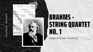Brahms - String Quartet No. 1 in C minor Op. 51