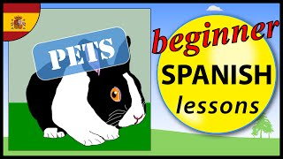 Pets in Spanish | Beginner Spanish Lessons for Children