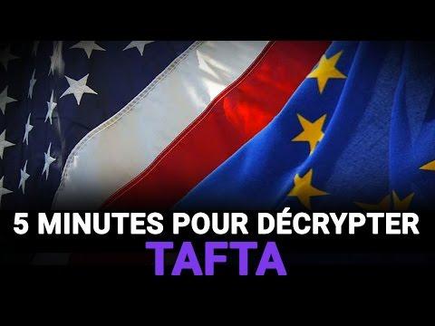 5 minutes pour décrypter le traité transatlantique (TAFTA)