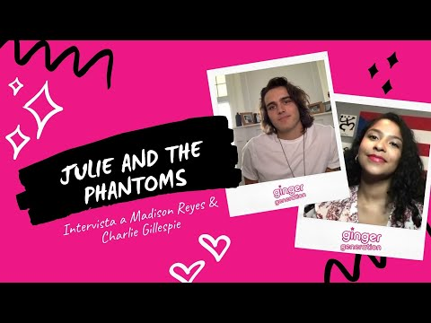 Julie and The Phantoms | Intervista a Madison Reyes (Julie) & Charlie Gillespie (Luke)