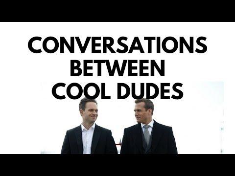 HARVEY SPECTER & MIKE ROSS | HOW COOL DUDES MAKE CONVERSATION (PART 1)