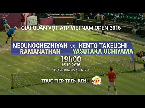 NEDUNGCHEZHIYAN/RAMANATHAN VS TAKEUCHI/YASUTAKA - VIETNAM OPEN 2016 | FULL