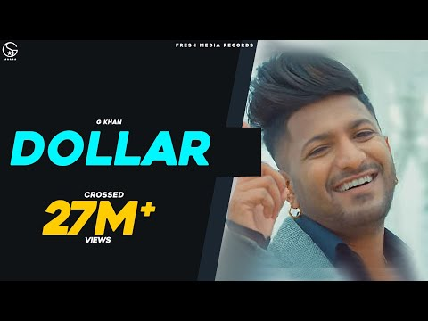 DOLLAR | G KHAN FT. GARRY SANDHU | FULL OFFICIAL VIDEO | FRESH MEDIA RECORDS