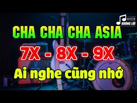 LK Cha Cha Cha Asia Không Lời Kỷ Niệm Một Thời | Hòa Tấu Nhạc Trẻ Xưa 7X 8X 9X Nghe Mãi Không Chán