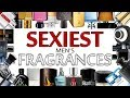 The Sexiest Fragrances For Men