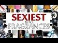 The Sexiest Fragrances For Men