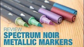 Review: Spectrum Noir Metallic Markers