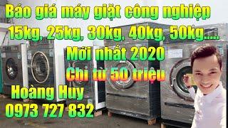 Báo giá máy giặt sấy công nghiệp nhật bãi 15kg,20kg,25kg,30kg,50kg,70kg