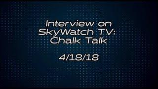 Interview On SkyWatchTV: Chalk Talk | Which Bible Version Is Best?