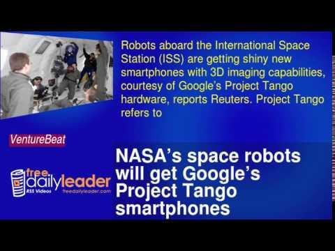 NASA's space robots will get Google's Project Tango smartphones