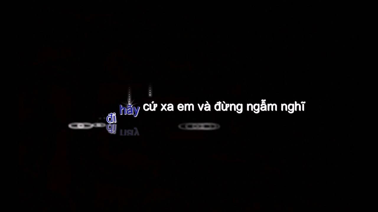 [Karaoke - Tone Nữ Thấp] Anh Cứ Đi Đi - Hari Won