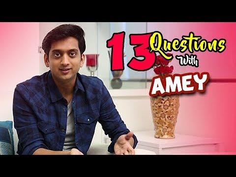 13 Questions With Amey Wagh  Faster Fene  In Cinema 27th Oct 2017  Marathi Movie