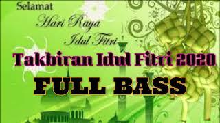 Takbiran 2020 Full Bass
