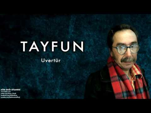 Tayfun -  Uvertür [ Ağrı Dağı Efsanesi © 1987 Kalan Müzik ]