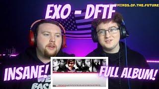 EXO(엑소) - DON'T FIGHT THE FEELING   FULL ALBUM REACTION!!
