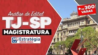 Concurso TJ SP Magistratura: Análise de Edital