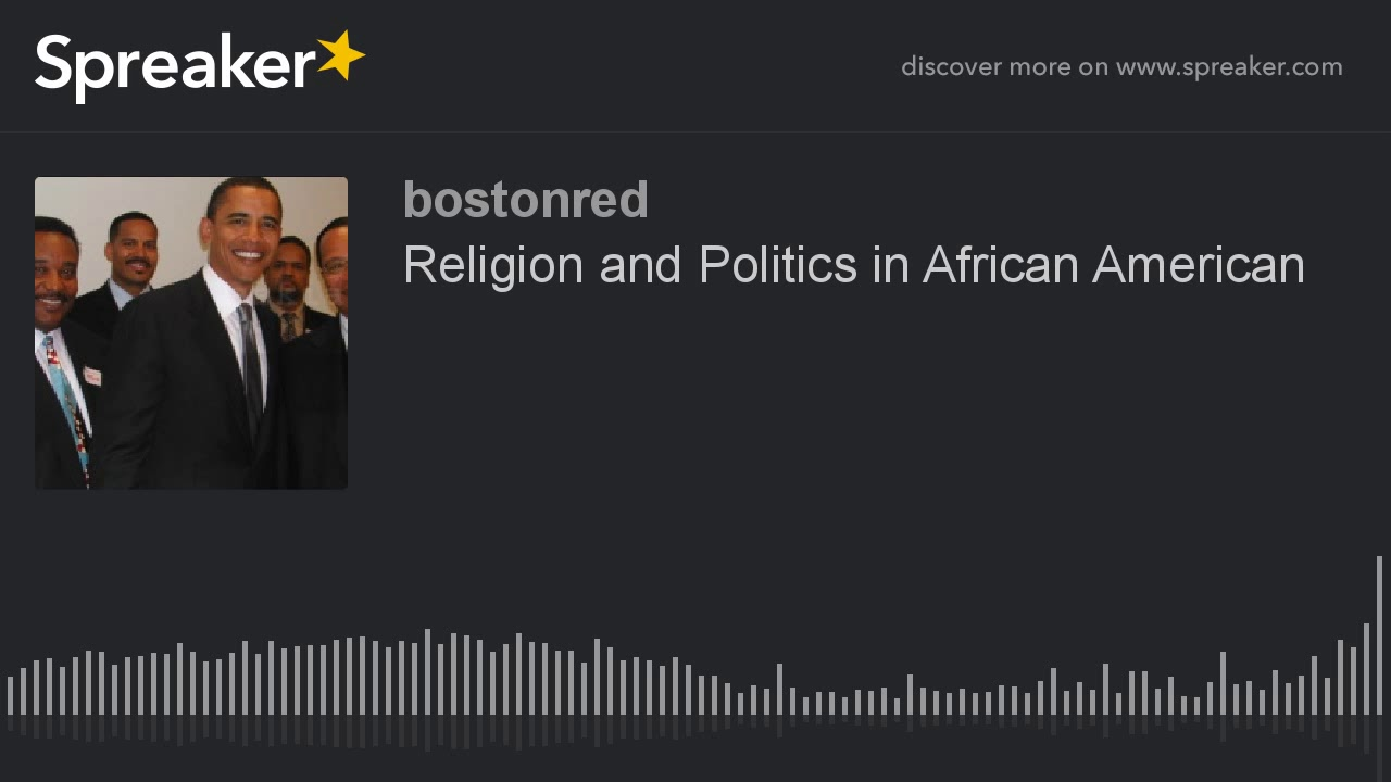 Religion and Politics in African American
