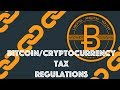 Tax Regulations [Blockchain & Cryptocurrency (Bitcoin, Ethereum)]