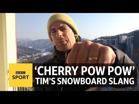 Winter Olympics: 'Cherry, cherry pow pow!' and other snowboarding slang - BBC Sport