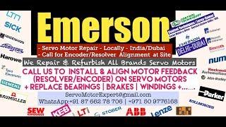 Emerson Servo Motor Drive Encoder Repair Align Dubai Abudhabi Sharjah Ajman Oman Bahrain Kuwait