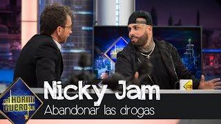 Nicky Jam cuenta las duras sensaciones tras abandonar las drogas - El Hormiguero 3.0
