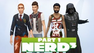 Nerd³ Lives in The Sims 4 - 1 - Three Men and a Sith