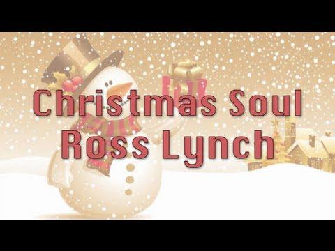 Ross Lynch - Christmas Soul (Lyrics)