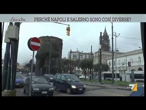 Perché Napoli e Salerno sono così diverse